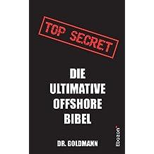 Top Secret - Die ultimative Offshore Bibel