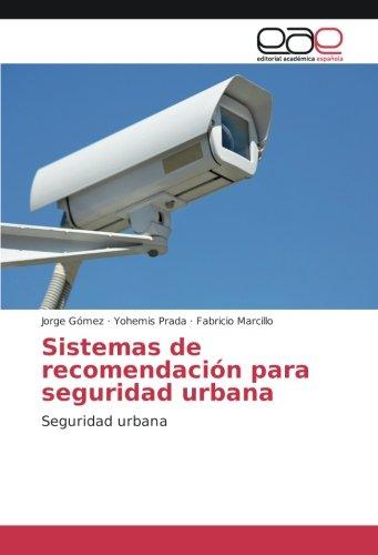 Sistemas de recomendación para seguridad urbana: Seguridad urbana
