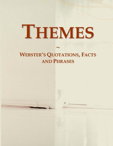 Themes: Webster's Quotations, Facts and Phrases