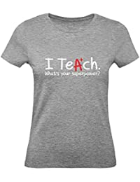 Green Turtle T-Shirts Camiseta para Mujer - I Teach Whats Your Superpower? -