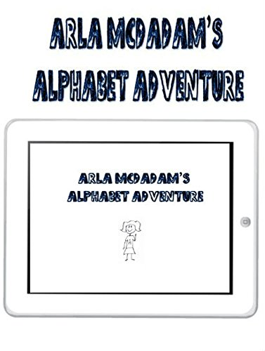 arla-mcadams-alphabet-adventure-arla-mcadams-adventures-series-english-edition