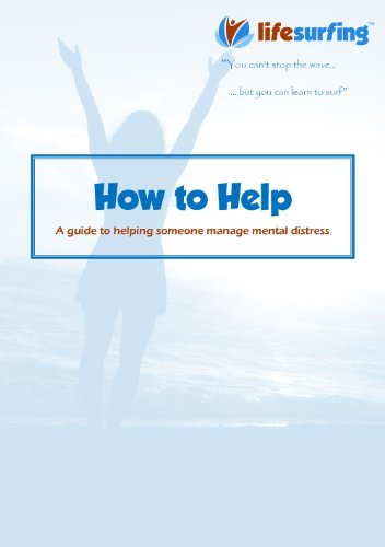 How to Help: A guide to helping someone manage mental distress