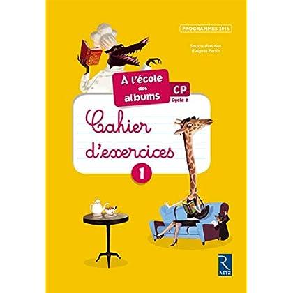 Méthode de lecture : À l'école des albums CP 2016 (nouvelle édition conforme aux programmes 2016)