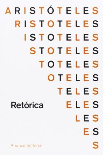 Retórica (El Libro De Bolsillo - Clásicos De Grecia Y Roma) por Aristóteles
