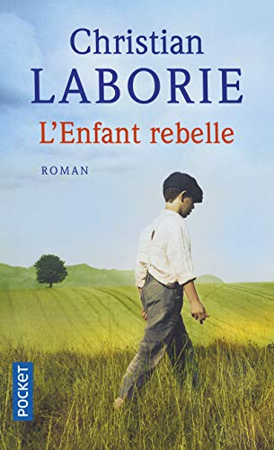 L'Enfant rebelle par Christian LABORIE