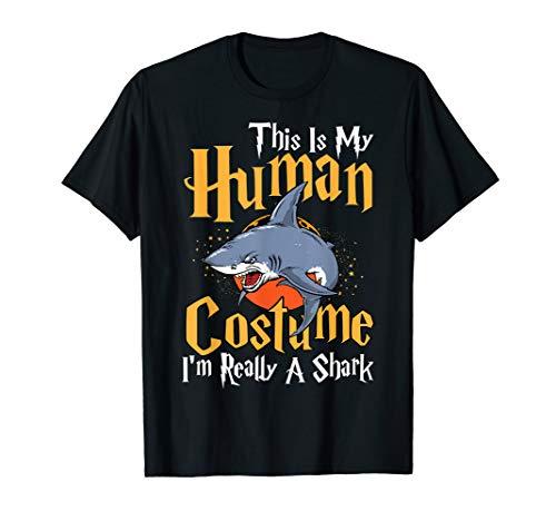 Das ist mein Menschenkostüm. Ich bin eigentlich ein Hai T-Shirt (Hai Kostüm Frauen)