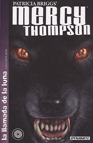 Mercy Thompson: La llamada de la luna - Volumen 2 por Patricia Briggs