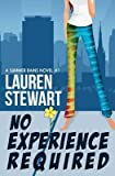 [(No Experience Required)] [By (author) Lauren Stewart] published on (February, 2013)