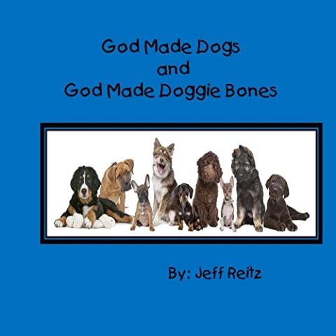 God Made Dogs and God Made Doggie