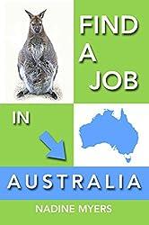 Find a Job in Australia (Australian Job Search Book 4) (English Edition)