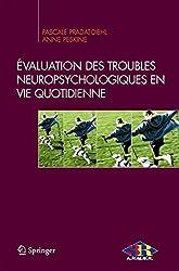 Évaluation des Troubles Neuropsychologiques en vie Quotidienne