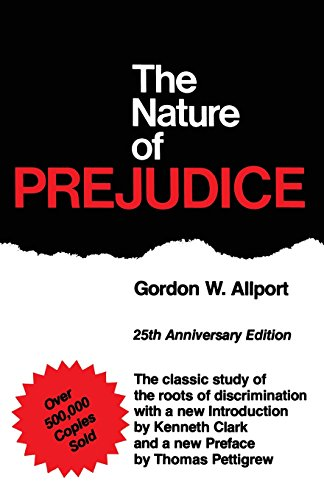 The Nature Of Prejudice: 25th Anniversary Edition