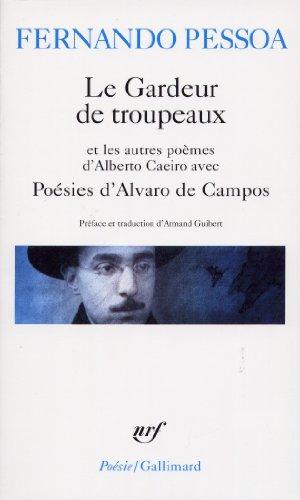 Poésies d'Alvaro de Campos - Le Gardeur de troupeau, autres poèmes d'Alberto Caeiro par Fernando Pessoa