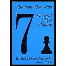 Practical Chess Playing (Chess Handbooks)