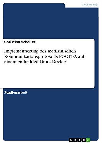Implementierung des medizinischen Kommunikationsprotokolls POCT1-A auf einem embedded Linux Device