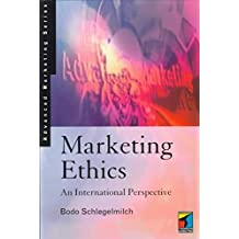 [Ethics in Marketing: An International Perspective] (By: Bodo Schlegelmilch) [published: December, 1997]