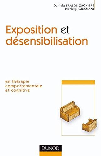 Exposition et désensibilisation - En thérapie comportementale et cognitive