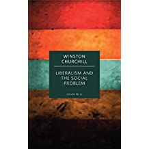 Liberalism and the Social Problem (English Edition)