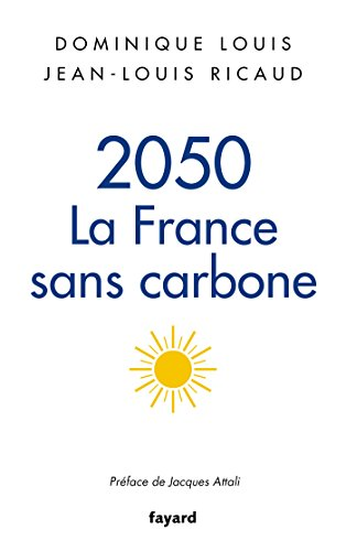 2050, la France sans carbone par Dominique Louis