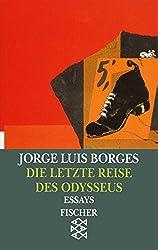 Die letzte Reise des Odysseus: Vorträge und Essays 1978 - 1982 (Jorge Luis Borges, Werke in 20 Bänden (Taschenbuchausgabe))