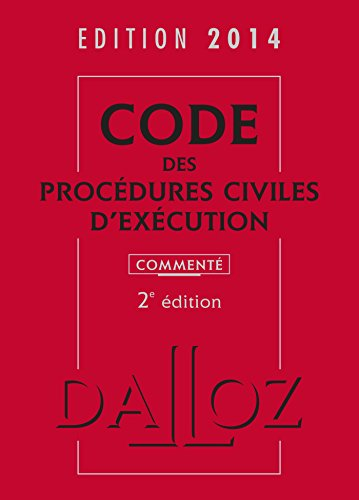 Code des procédures civiles d'exécution 2014, commenté - 2e éd.