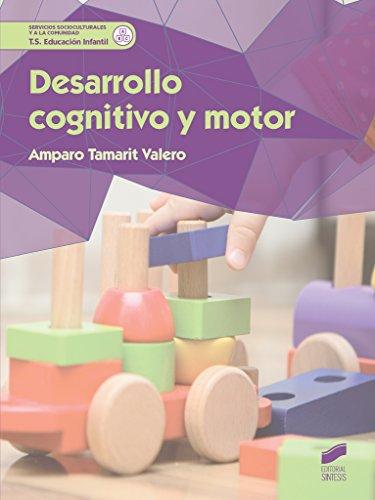 Desarrollo cognitivo y motor (Servicios Socioculturales y a la comunidad) por Amparo Tamarit Valero