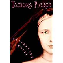Trickster's Choice (Daughter of the Lioness)