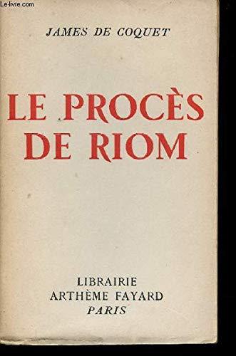 Le proces de riom. par Jacques de Coquet