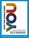 How the World Sees You (Enhanced Edition): Discover Your Highest Value Through the Science of Fascination (English Edition)