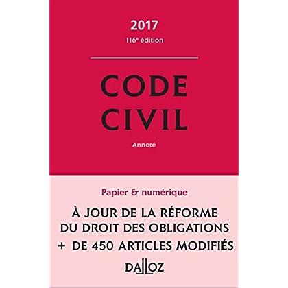 Code civil 2017 - 116e éd.