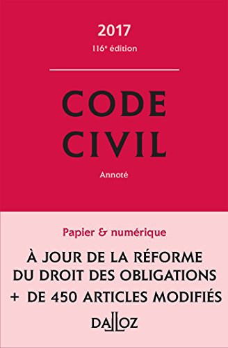 Code civil 2017, annot (Codes Dalloz Universitaires et Professionnels)