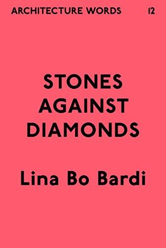 Architecture Words 12 Stones Against Diamonds English Edition Von Bardi Lina