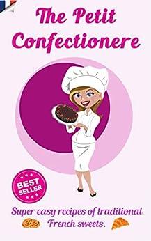 The Petit Confectionere (English Edition) von [Diaz, Juan]