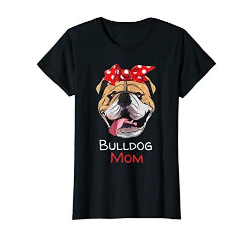 Damen Englische Bulldogge Hunde Mama Mom T-Shirt - Bulldogge T-shirt Tee