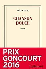 Chanson douce - Prix Goncourt 2016 de Leïla Slimani