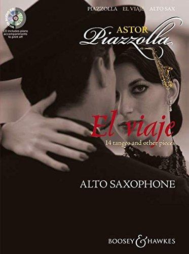 El viaje: Alt-Saxophon und Klavier. 14 tangos and ...