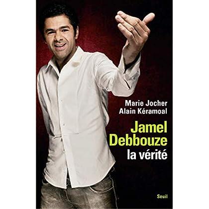 Jamel Debbouze, la vérité (H.C. ESSAIS)