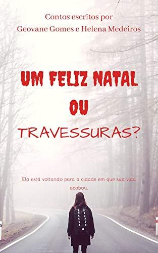 Um Feliz Natal ou Travessuras? (Portuguese Edition) (Un Halloween Ou Une Halloween)