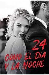 Descargar gratis Como El Día y La Noche 24: Perder al hombre que amas en .epub, .pdf o .mobi