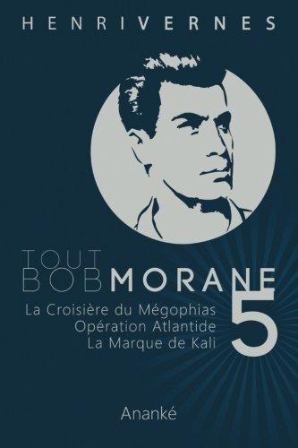 Tout Bob Morane/5 par Henri Vernes