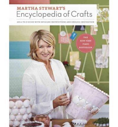 by-martha-stewart-martha-stewart-living-magazine-author-martha-stewarts-encyclopedia-of-crafts-an-a-
