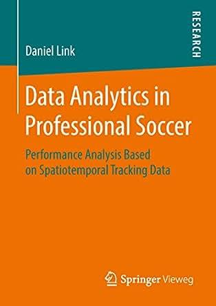 Data Analytics in Professional Soccer: Performance Analysis