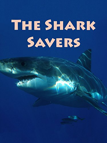 The Shark Savers [OV] (Movie Saver)