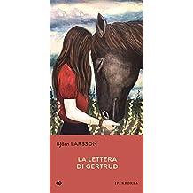 La lettera di Gertrud (Narrativa)