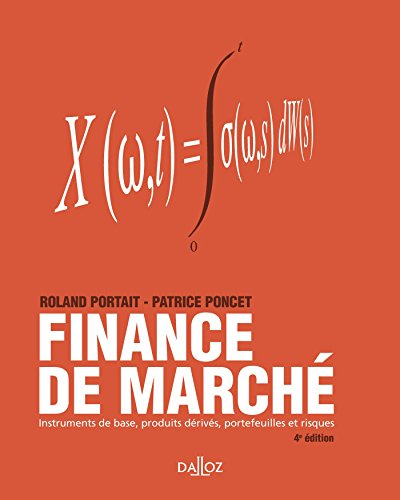 Finance de marché: Instruments de base, produits dérivés, portefeuilles et risques - 4ème éd.