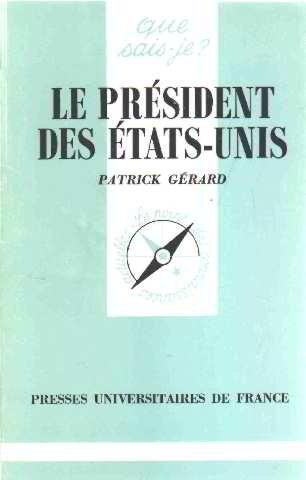 le-president-des-etats-unis-que-sais-je-