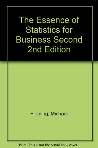 The Essence of Statistics for Business Second 2nd Edition