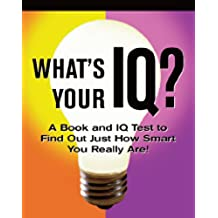 What's Your IQ?: A Book and IQ Test (Petites Plus)