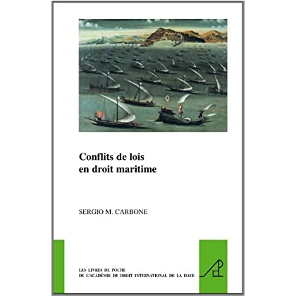 Conflicts De Lois En Droit Maritime / Conflicts of Laws in Maritime Law