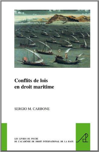 Conflicts De Lois En Droit Maritime / Conflicts of Laws in Maritime Law par Sergio M Carbone